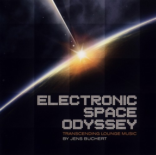 Jens Buchert - Electronic Space Odyssey-Transcending Lounge Music (2009)